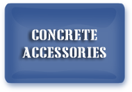 Click here for concrete accessories
